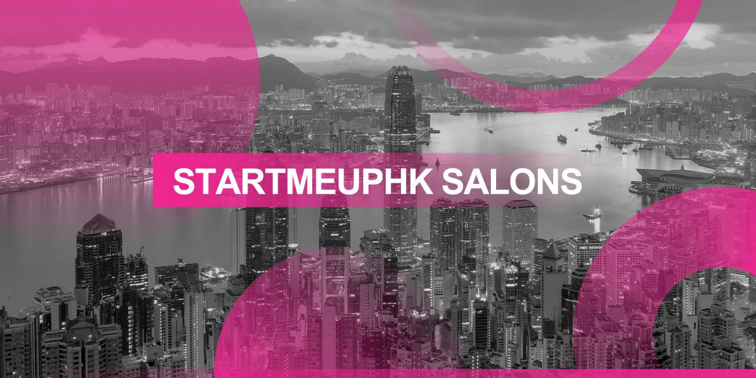 中国香港特别行政区投资推广署于全球各地举办StartmeupHK沙龙
